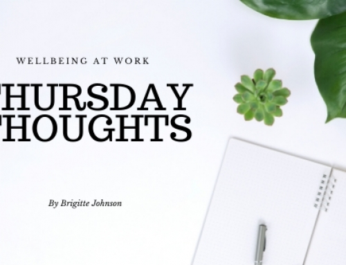 Thursday Thoughts – Wellbeing At Work